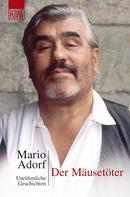 Mario Adorf: Der Mäusetöter ★★★★