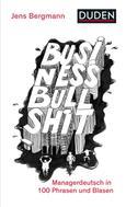 Jens Bergmann: Business Bullshit ★★★★