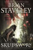 Brian Staveley: Skullsworn