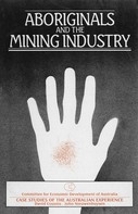 David Cousins: Aboriginals and the Mining Industry