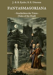 Fantasmagoriana - Geschichten der Toten (Tales of the Dead)