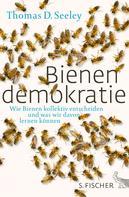 Thomas D. Seeley: Bienendemokratie ★★★★