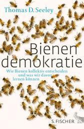Bienendemokratie - Wie Bienen kollektiv entscheiden und was wir davon lernen können