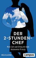 Insa Klasing: Der 2-Stunden-Chef ★★★★★