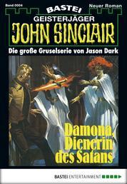 John Sinclair - Folge 0004 - Damona, Dienerin des Satans