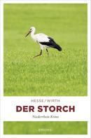 Thomas Hesse: Der Storch ★★★★