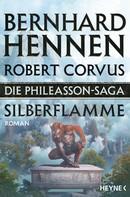 Bernhard Hennen: Die Phileasson-Saga - Silberflamme ★★★★★