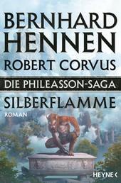 Die Phileasson-Saga - Silberflamme - Roman