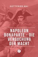 Gottfried Mai: Napoleon Bonaparte ★★★★★