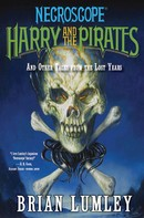 Brian Lumley: Necroscope: Harry and the Pirates