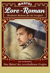 Lore-Roman 95 - Liebesroman - Das Rätsel des verschollenen Grafen