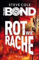 Steve Cole: Young Bond – Rot wie Rache ★★★★★