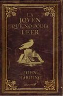 John Harding: La joven que no podía leer