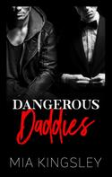 Mia Kingsley: Dangerous Daddies ★★★★