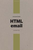 Andy Croll: A Pocket Guide to HTML Email