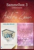 Adelina Zwaan: Sammelbox 3 Liebesromane