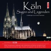 Köln Sagen und Legenden - Stadtsagen Köln