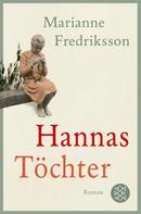 Marianne Fredriksson: Hannas Töchter ★★★★