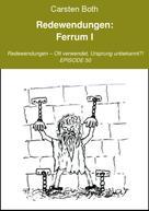 Carsten Both: Redewendungen: Ferrum I ★★★
