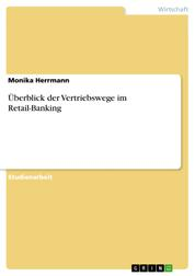 Überblick der Vertriebswege im Retail-Banking