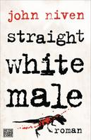 John Niven: Straight White Male ★★★★