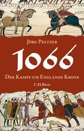 1066 - Der Kampf um Englands Krone