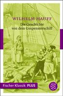 Wilhelm Hauff: Die Geschichte von dem Gespensterschiff ★★★★