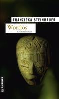 Franziska Steinhauer: Wortlos ★★★★