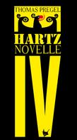 Thomas Pregel: Hartznovelle ★★★