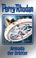 Kurt Mahr: Perry Rhodan 110: Armada der Orbiter (Silberband) ★★★★
