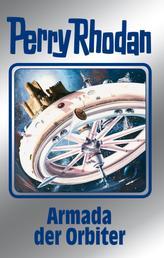 """Perry Rhodan 110: Armada der Orbiter (Silberband) - 5. Band des Zyklus """"Die kosmischen Burgen"""""""