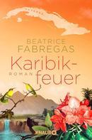 Beatrice Fabregas: Karibikfeuer ★★★★