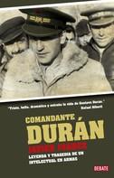 Javier Juárez: Comandante Durán