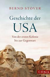 Geschichte der USA - Von der ersten Kolonie bis zur Gegenwart