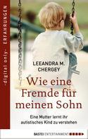 LeeAndra Chergey: Wie eine Fremde für meinen Sohn ★★★★