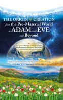 Mohammad Amin Sheikho: The Origin of Creation