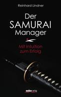 Reinhard Lindner: Der Samurai-Manager ★★★★★
