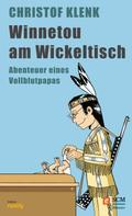 Christoph Klenk: Winnetou am Wickeltisch ★★★★★