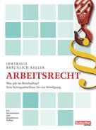 Irmtraud Bräunlich Keller: Arbeitsrecht