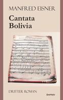 Manfred Eisner: Cantata Bolivia ★★★★★