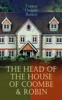 Frances Hodgson Burnett: The Head of the House of Coombe & Robin