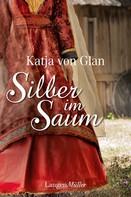 Katja von Glan: Silber im Saum ★★★★