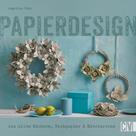 Angelika Kipp: Papierdesign ★★★
