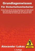 Alexander Lukas: Grundlagenwissen für Sicherheitsmitarbeiter
