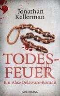 Jonathan Kellerman: Todesfeuer ★★★★