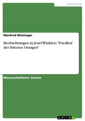 "Beobachtungen zu Josef Winklers ""Friedhof der bitteren Orangen"""