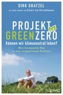 Dirk Gratzel: Projekt Green Zero