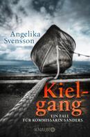 Angelika Svensson: Kielgang ★★★★