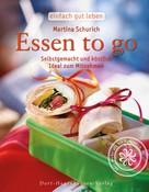 Martina Schurich: Essen to go ★★★