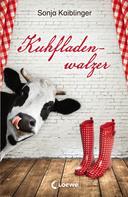 Sonja Kaiblinger: Kuhfladenwalzer ★★★★